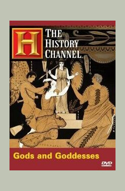 神与女神 The History Channel: Gods and Goddesses