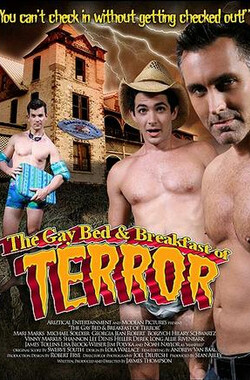 旅馆夜惊魂 The Gay Bed and Breakfast of Terror (2007)