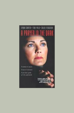 以德制暴 A Prayer in the Dark (TV) (1997)