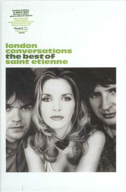 London Conversations: The Best of Saint Etienne (2009)