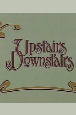 《楼上楼下》25周年纪念 Upstairs Downstairs Remembered: 25th Anniversary (1996)