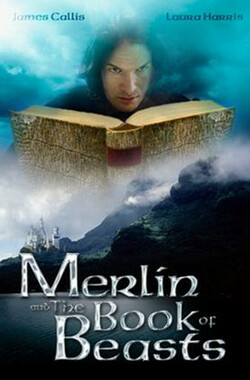 梅林和野兽之书 Merlin and the Book of Beasts (2009)