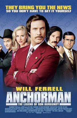 王牌播音员 Anchorman: The Legend of Ron Burgundy (2004)