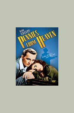 飞来横财 Pennies from Heaven (1937)