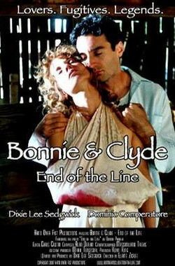 Bonnie and Clyde: End of the Line (2007)