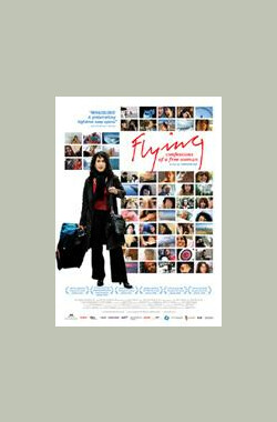 Flying: Confessions of a Free Woman (2007)