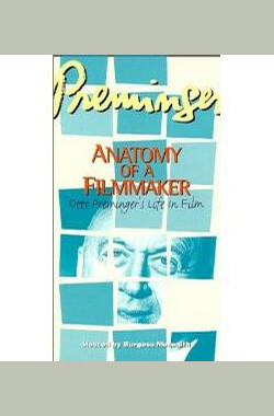普雷明格:剖析档案文件 Preminger: Anatomy of a Filmmaker (1991)