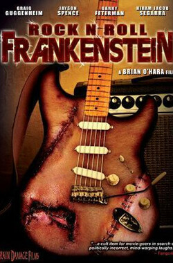 摇滚怪人 Rock 'n' Roll Frankenstein (1999)