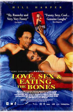 Love, Sex and Eating the Bones (2003)