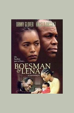 波斯曼和尼拉 Boesman and Lena (2001)