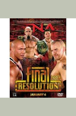 TNA Wrestling: Final Resolution (2008) (2008)