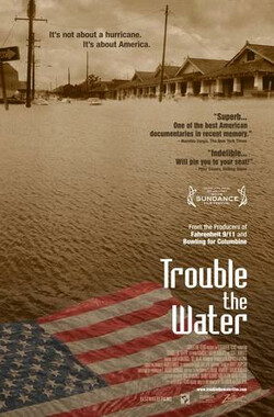 水之患 Trouble the Water (2008)