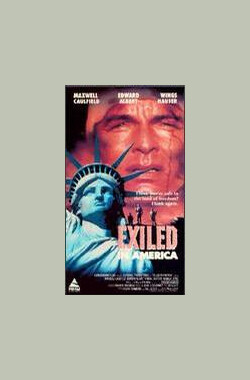 Exiled in America (1990)
