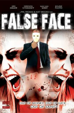 False Face (2009)