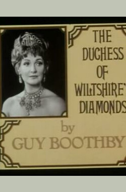 """The Rivals of Sherlock Holmes"" The Duchess of Wiltshire's Diamonds (1971)"