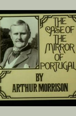 """The Rivals of Sherlock Holmes"" The Case of the Mirror of Portugal (1971)"