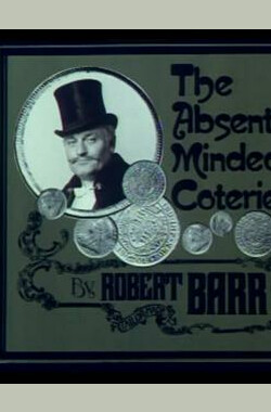 "心不在焉的同行 ""The Rivals of Sherlock Holmes"" The Absent-Minded Coterie (1973)"