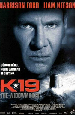 K-19:寡妇制造者 K-19: The Widowmaker (2002)