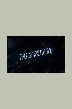 The Screening (2007)