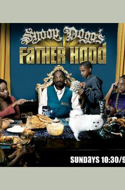 Snoop Dogg's Father Hood (2007)