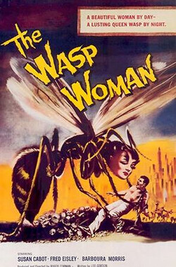 狠心女人 The Wasp Woman (1960)