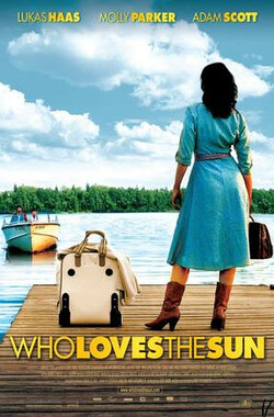 谁爱太阳 Who Loves The Sun (2006)