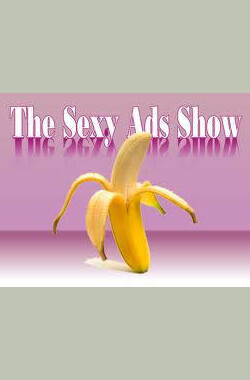 The Sexy Ads Show (2009)