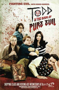 托德与邪恶之书 第一季 Todd and the Book of Pure Evil Season 1 (2010)