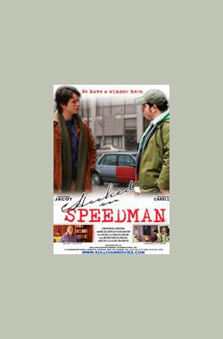 勾搭斯比德曼 Hooked on Speedman (2008)