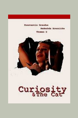 Curiosity & the Cat (1999)