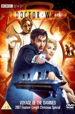 神秘博士:诅咒之旅 Doctor Who: Voyage of the Damned (2007)