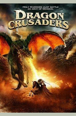 屠龙十字军 Dragon Crusaders