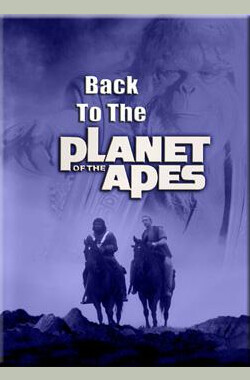 新人猿星球 Back to the Planet of the Apes (1981)