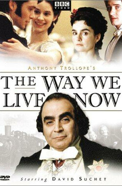 如今世道 The Way We Live Now (2001)