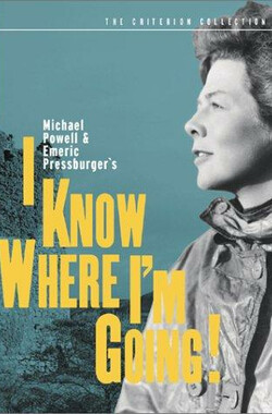 我走我路 'I Know Where I'm Going!' (1945)
