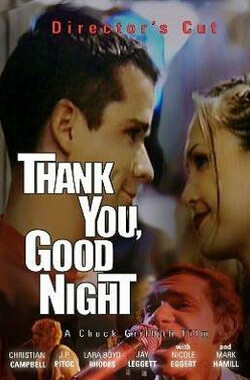 Thank You, Good Night (2008)