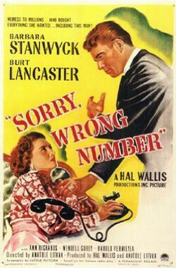 电话惊魂 Sorry, Wrong Number (1948)