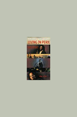 雷霆杀手 Living in Peril (1997)