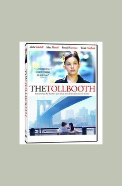 The Tollbooth (2008)