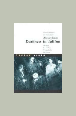 漆黑塔林 Darkness in Tallinn (1993)