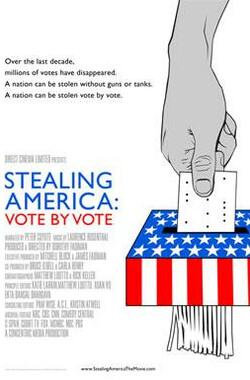 Stealing America: Vote by Vote (2008)