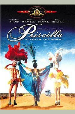 沙漠妖姬 The Adventures of Priscilla, Queen of the Desert (1994)