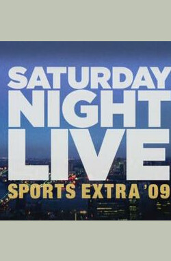 Saturday Night Live Sports Extra '09 (2009)