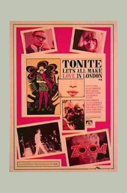 今晚我们在伦敦做爱 Tonite Let's All Make Love In London (1967)