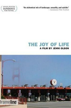 The Joy of Life (2005)