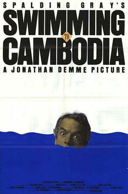 游向高棉 Swimming to Cambodia (1987)