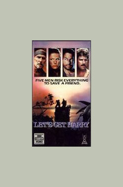 抢救人质 Let's Get Harry (1986)