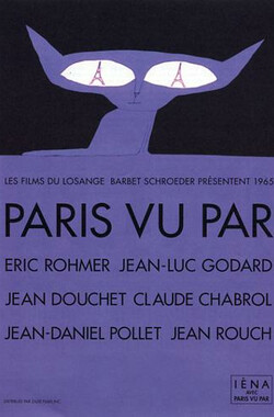 六大导演看巴黎 Paris vu par... (1965)
