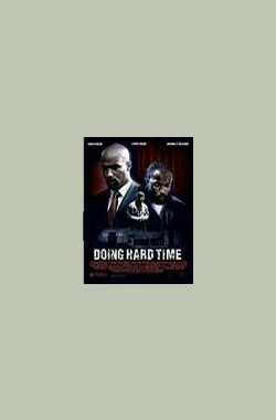 Doing Hard Time(V) (2004)