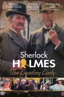 福尔摩斯与领衔主演 Sherlock Holmes and the Leading Lady (1992)